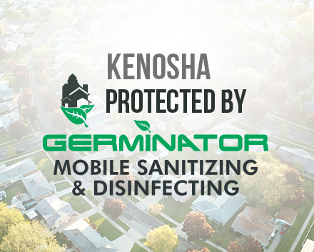 Germinator Mobile Sanitizing and Disinfecting Franchise Has Opened in Kenosha, Wisconsin